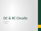 AP Physics 2 - DC & RC Circuits - Class Notes