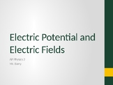AP Physics 2 - Electric Potential and Electric Fields - Cl