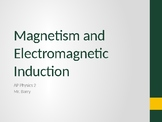 AP Physics 2 - Magnetism and Electromagnetic Induction - C