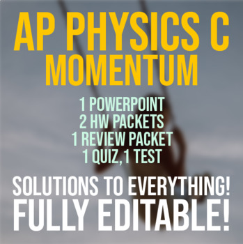 AP Physics C - Momentum Lesson Plan Bundle