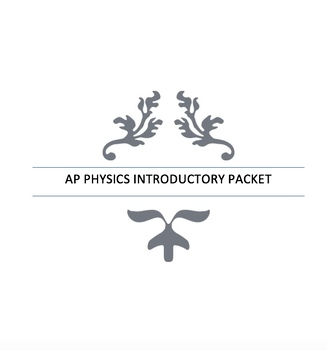 AP Physics Introductory Packet