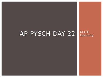 AP Psych Day 22 Slides