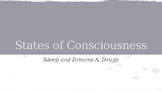 AP Psych PPT - States of Consciousness (Sleep, Dreaming, D