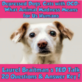 AP Psychology- Animals & Mental Health TED Talk (Laurel Braitman)
