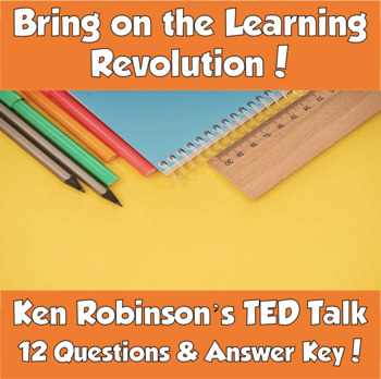 AP Psychology Bring on the Learning Revolution! TED Talk (Ken Robinson)
