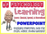 AP Psychology Classical Operant Observational Learning engaging PowerPoint
