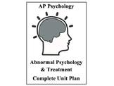 AP Psychology Complete Unit Plan Abnormal Psychology and Treatment