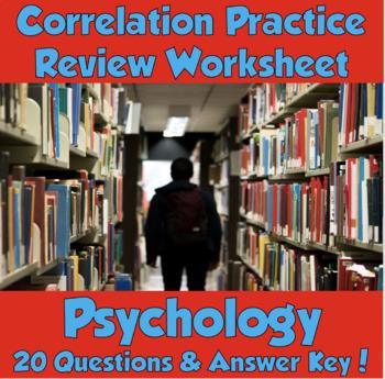 AP Psychology Correlation Practice/Review Worksheet