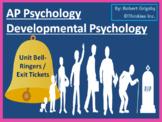 AP Psychology - Developmental Psychology Bell Ringers / Warm Ups / Exit Tickets