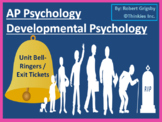 AP Psychology - Developmental Psychology Bell Ringers / Wa