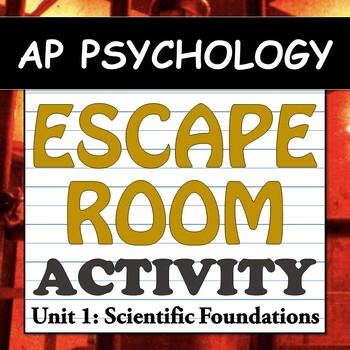 AP Psychology ESCAPE ROOM! Classroom Activity - Unit 1: Scientific Foundations