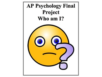 """Psychology Final Project """"Who am I?"""" Two Different Project Options"""