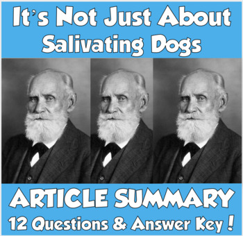 AP Psychology- It's Not Just About Salivating Dogs!  Article Summary (Pavlov)