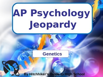 AP Psychology Jeopardy - Genetics