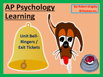 AP Psychology - Learning Unit Bell Ringers / Warm Ups / Exit Tickets