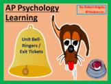 AP Psychology - Learning Unit Bell Ringers / Warm Ups / Ex
