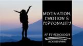 AP Psychology   Motivation, Emotion & Personality (9 Unit Path)