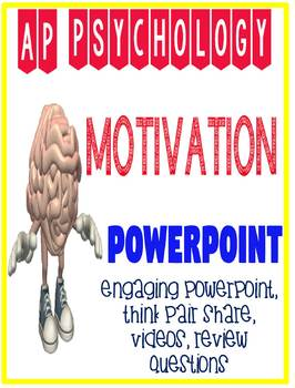 AP Psychology Motivation Engaging Powerpoint with Review Questions and videos