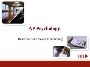 AP Psychology: Operant Conditioning