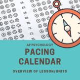 AP Psychology Pacing Calendar *Editable