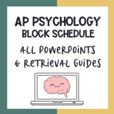 AP Psychology PowerPoint, & Guided Notes | Block Schedule *Editable