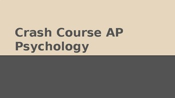 AP Psychology Review/Test Prep Crash Course in AP Psych PPT