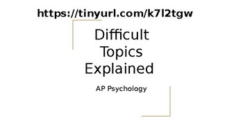 AP Psychology Review or Final Review - Difficult Topics Explained