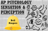 AP Psychology, Sensation & Perception, Bell Ringers/Class Starters/Exit Tickets