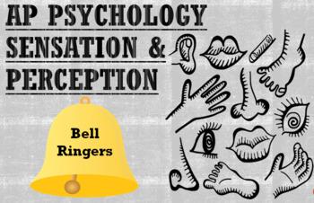 AP Psychology, Sensation & Perception, Bell Ringers/Class Starters/Exit Tickets