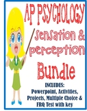 AP Psychology Sensation & Perception unit BUNDLE Powerpoints activities test