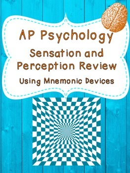 AP Psychology - Sensation and Perception Mnemonic Review Activity