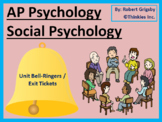 AP Psychology - Social Psychology Bell Ringers / Class Warm Ups / Exit Tickets