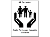 AP Psychology Social Psychology Complete Unit Plan