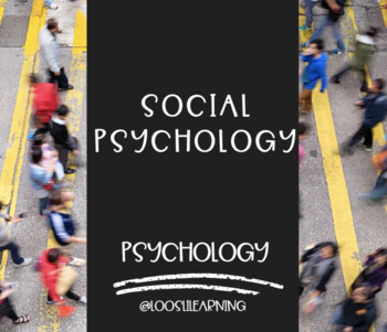 AP Psychology | Social Psychology *Editable *Block Schedule