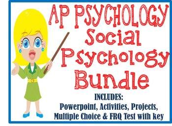 AP Psychology Social Psychology Unit BUNDLE Activities PowerPoint Test Project