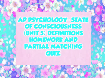 AP Psychology State of Consciousness Unit 5 Definitions Homework & Matching Quiz