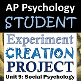 AP Psychology - Student Experiment Creation Activity - Unit 9: Social Psychology