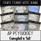AP Psychology Student Guided Notes Complete Course Bundle