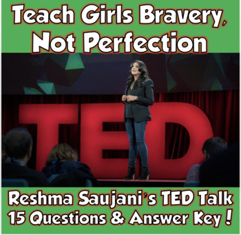 AP Psychology TED Talk- Teach Girls Bravery, Not Perfection (Reshma Saujani)