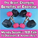 AP Psychology- The Brain Changing Benefits of Exercise (Wendy Suzuki)