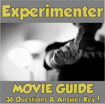 AP Psychology- The Experimenter Movie Guide (Ethics/Social Psych)
