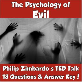 AP Psychology- The Psychology of Evil TED Talk (Philip Zimbardo)