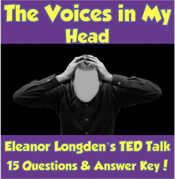 AP Psychology- The Voices in My Head TED Talk (Unit 12-Schizophrenia)
