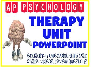AP Psychology Therapy unit fun engaging PowerPoint with review questions