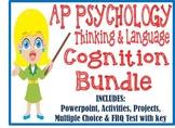AP Psychology Thinking & Language Cognition BUNDLE powerpoint activities test
