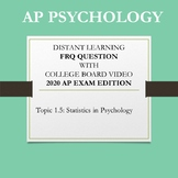 AP Psychology Topic 1.5 Statistics in Psych FRQ Distance Learning with Video