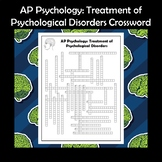 AP Psychology Treatment of Psychological Disorders Crossword Puzzle