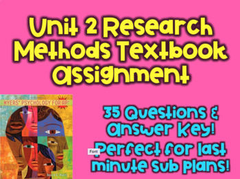 AP Psychology Unit 2-Research Methods Textbook assignment (Great for Sub Plans!)