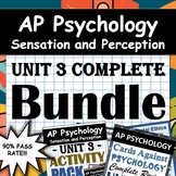 AP Psychology Unit 3 - Full Unit - Sensation and Perceptio