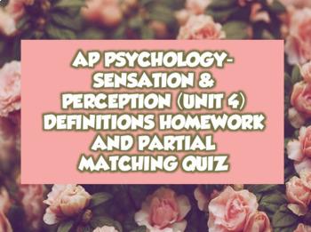 AP Psychology Unit 4- Sensation & Perception Definitions Homework & Quiz